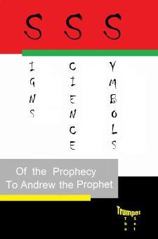 Signs Science and Symbols of The Prophecy